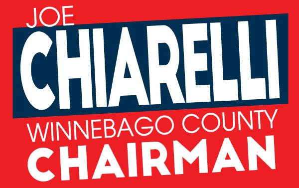 Joe Chiarelli for Winnebago County Board Chairman